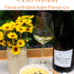 Corn & Lobster Chowder Paired with Saint-Aubin Premier Cru