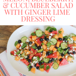 Melon, Blueberry, & Cucumber Salad with Ginger Lime Dressing
