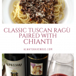 Classic Tuscan Ragù Pired with Chianti