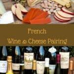 Savoring French Wine & Cheese