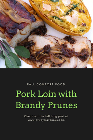 Pork Loin with Brandy Prunes