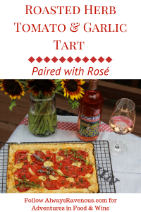 Roasted Herb Tomato and Garlic Tart Paired with Rosé