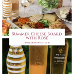 Summer Cheese Board with Rosé