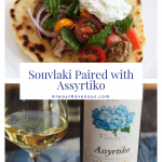 Souvlaki Paired with Assyrtiko