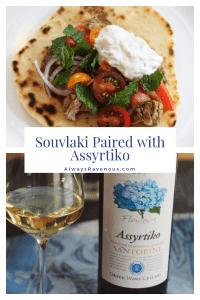 Souvlaki Paired with Assyrtiko