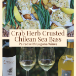 Crab Herb Crusted Chilean Sea Bass and Lugana Wines