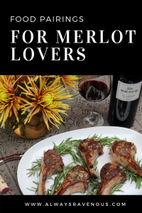 Food Pairings for Merlot Lovers #MerlotMe