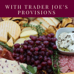 Thanksgiving Cheeseboard with Trader Joe's Provisions
