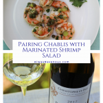 Pairing Chablis with Marinated Shrimp Salad