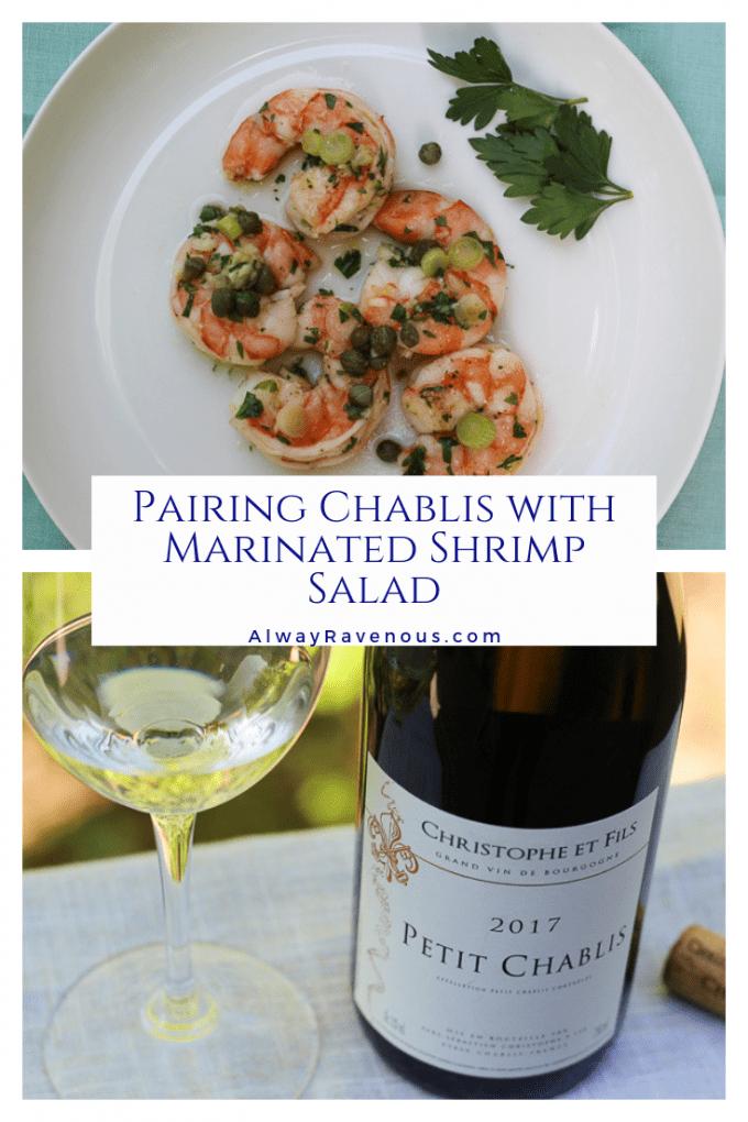 Pairing Chablis with Marinated Shrimp Salad
