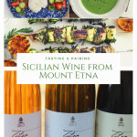 Tasting & Pairing Sicilian Wine from Mount Etna