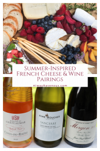 Summer-Inspired French Cheese and Wine Pairings