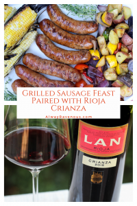 Grilled Sausage Feast Paired with Rioja Crianza
