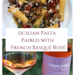 Sicilian Pasta Paired with French Basque Rosé