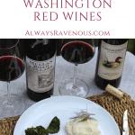 Savoring & Pairing Two Washington Red Wines