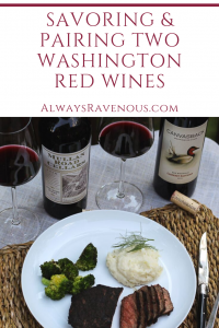 Savoring & Pairing Two Washington Red Wines