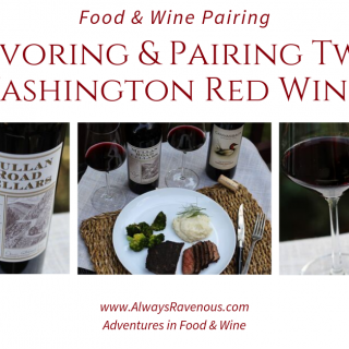 Savoring Two Washington Red Wines
