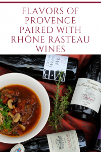 Flavors of Provence Paired with Rhône Rasteau Wines