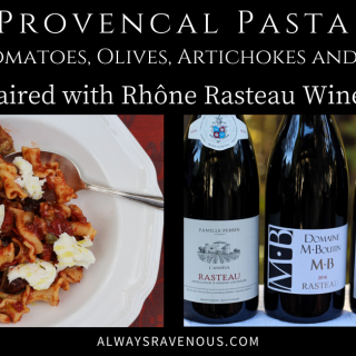 Provencal Pasta with Tomatoes, Olives, Artichokes, and Capers Paired with Rhône Rasteau Wines