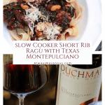 Slow Cooker Short Rib Ragù with Texas Montepulciano #WinePW