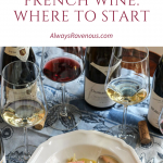 Discover French Wine: Where to Start