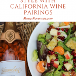 California Cooking Gaby Style with California Wine Pairings
