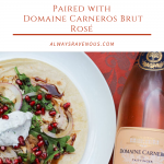 Ras el Hanout Chicken Wraps with Pomegranate Seeds Paired with Domaine Carneros Brut Rosé