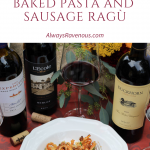 Baked Pasta with Sausage Ragù paired with Merlot