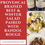 Provencal Braised Beef & Winter Salad with Bandol Rouge