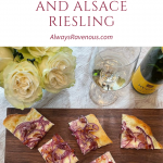 Tasting Alsace: Flammkuchen and Alsace Riesling
