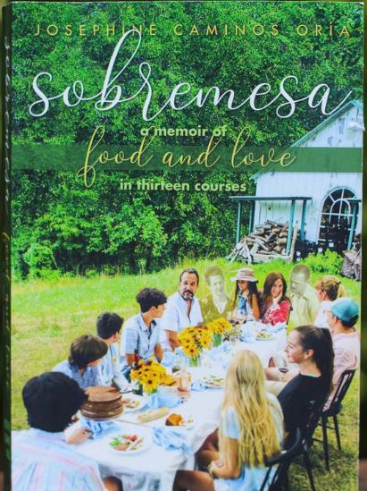 Sobremesa: A Memoir of Food and Love in Thirteen Courses
